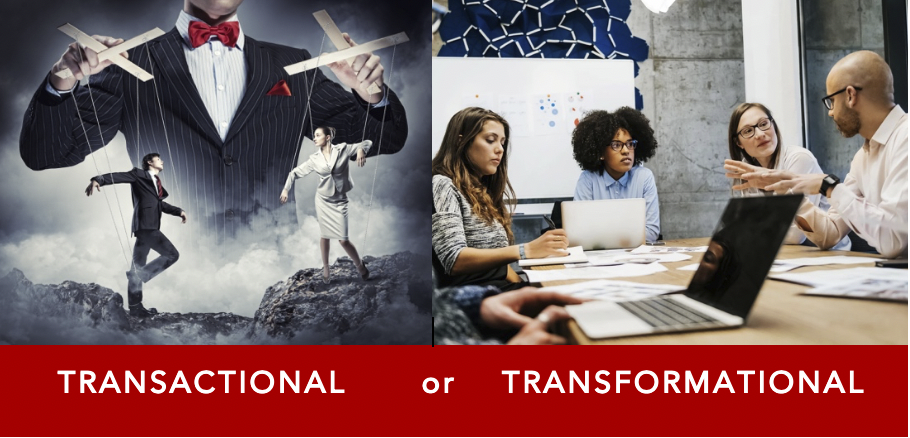 Are You a Transactional or a Transformational Leader?
